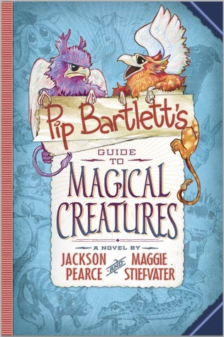 Pip Bartlett's Guide to Magical Creatures cover